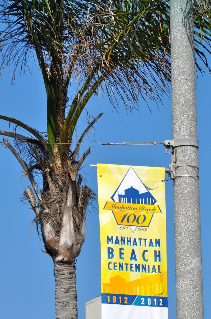 Manhattan Beach Anniversary Sign